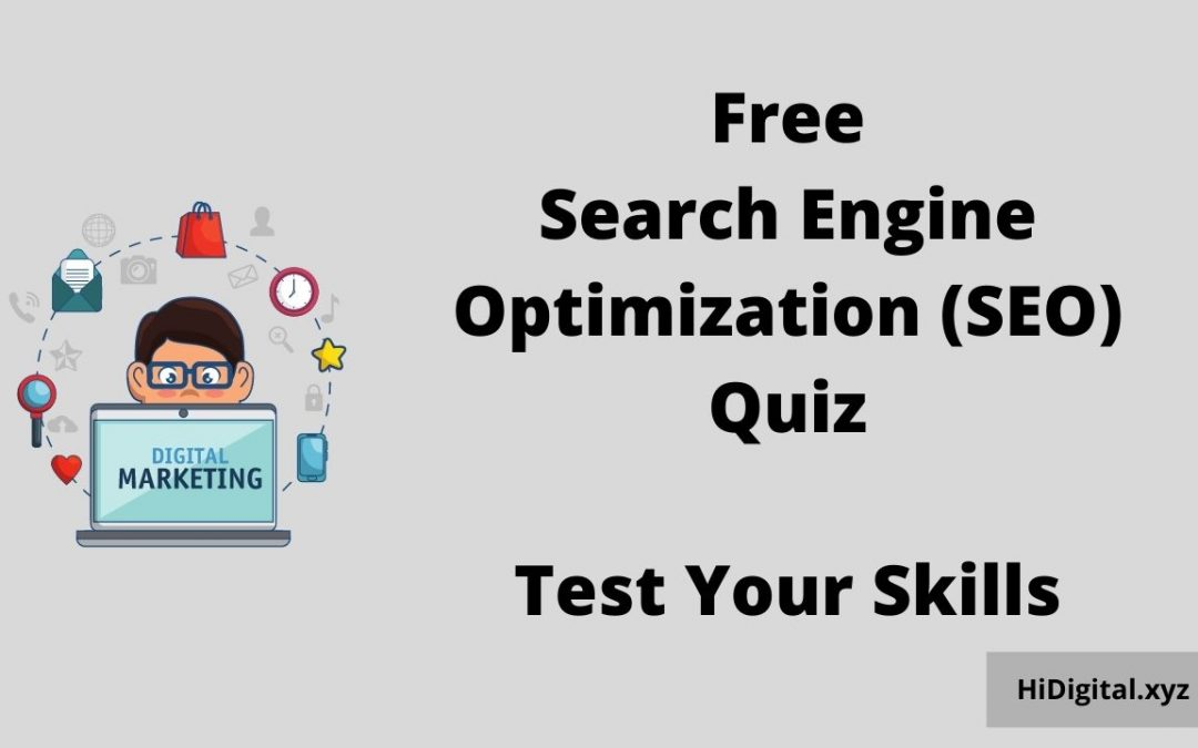 Test your knowledge – Try this SEO quiz now